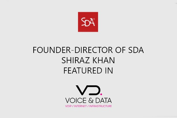 Our founder, Shiraz Khan, SDA Featured in voicendata.com